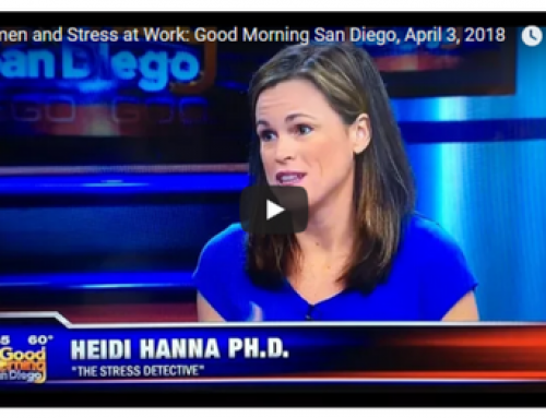 Good Morning San Diego with Dr Heidi Hanna: Women and Stress at Work