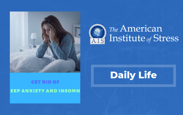 Get rid of sleep anxiety and insomnia: Your guide to a